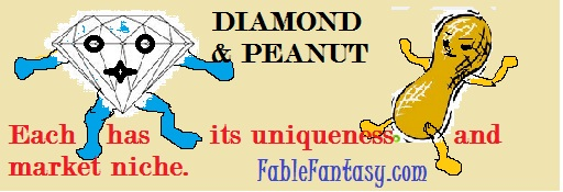 Peanut and Diamond is fable with moral. It is motivating story.